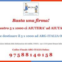 Perchè Il 5×1000 Ad ARG-ITALIA Onlus?